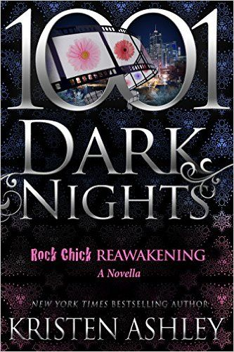 Rock Chick Reawakening (Rock Chick 0.5) by Kristen Ashley