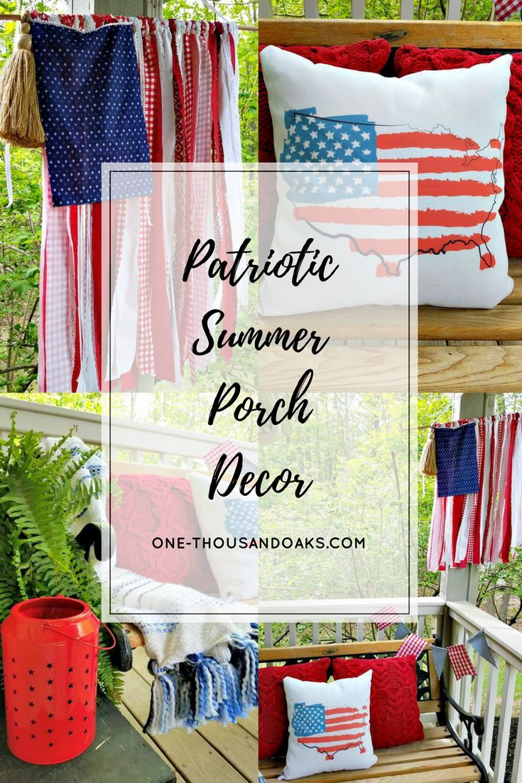 A Patriotic Porch for Summer 41 best