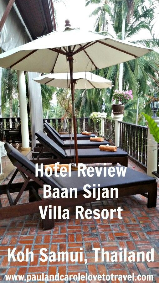 Back after our 5th stay - see why we love going back to stay at the #Baan #Sijan #Villa #Resort in #Koh #Samui #Thailand  #accommodation #Hotel #review #kohsamui #nathon #island  #information