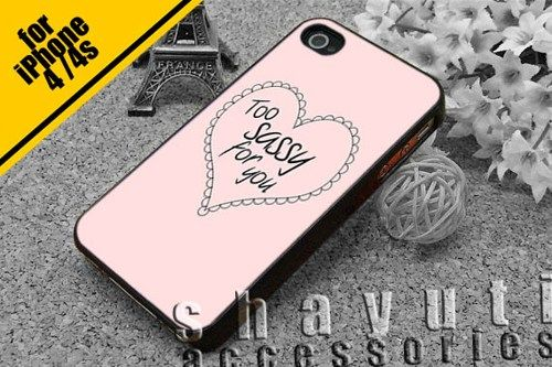 #too #sassy #for #you #love #pink #iPhone4Case #iPhone5Case #SamsungGalaxyS3Case #SamsungGalaxyS4Case #CellPhone #Accessories #Custom #Gift #HardPlastic #HardCase #Case #Protector #Cover #Apple #Samsung #Logo #Rubber #Cases #CoverCase