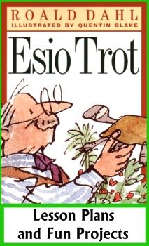 Esio Trot Fun Group Projects, Lesson Plans, and Teaching Resources Roald Dahl