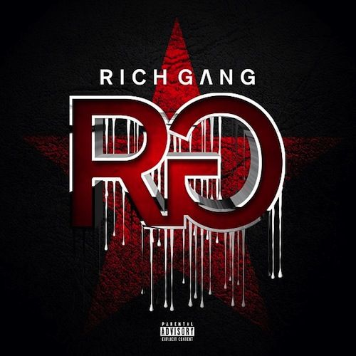 Rich Gang – Rich Gang (Album Art) | News