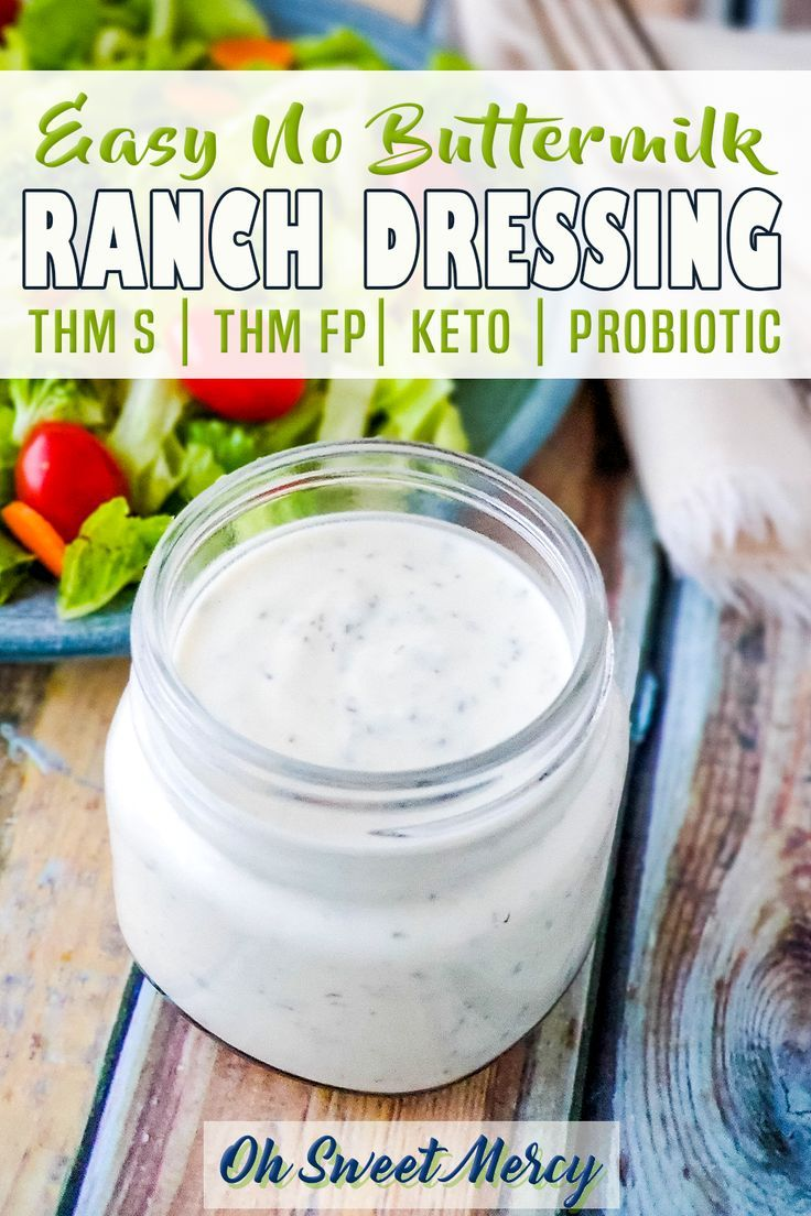 Easy Ranch Dressing Without Buttermilk Thm Fp Or S Oh Sweet Mercy Recipe In 2020 Low Carb Ranch Dressing Ranch Dressing Clean Ranch Dressing Recipe