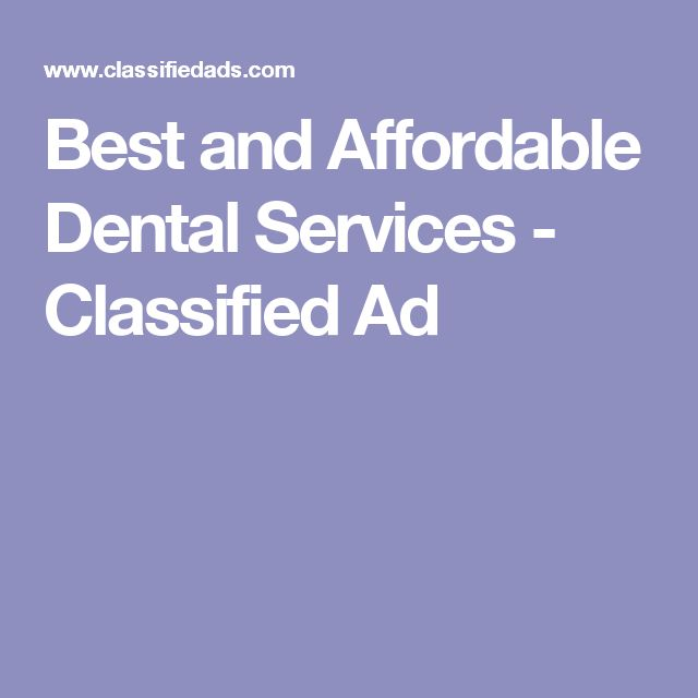 Best and Affordable Dental Services - Classified Ad
