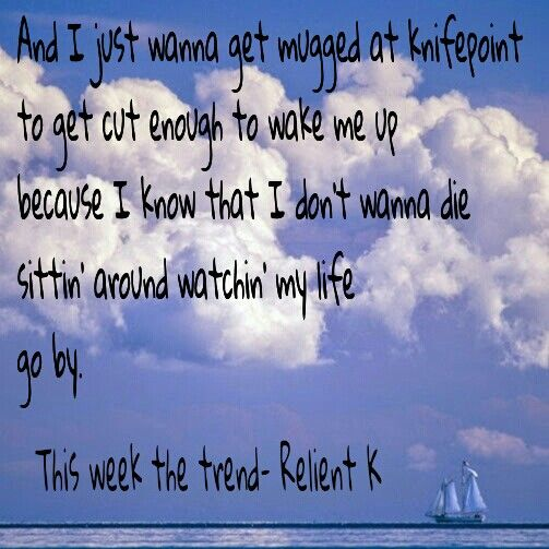 This week the trend- Relient K
