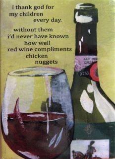 Love it!: Chicken Nuggets, Red Wine, Macaroni And Chee, So True, Funny Stuff, White Wine, My Children, Hot Dogs, True Stories