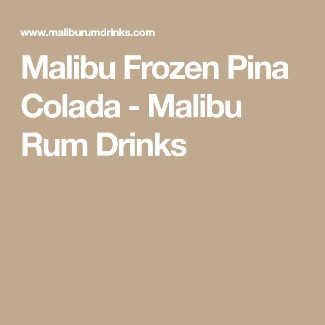 Malibu Frozen Pina Colada - Malibu Rum Drinks