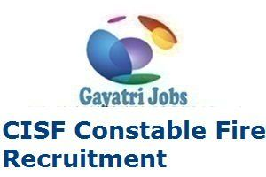 CISF Constable Fire Recruitment 2018 Register Online for 332 Posts
