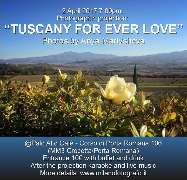 """Nightlife in Milan, Italy: Aperitif with photographic projection """"Tuscany For Ever Love"""" - english page"""