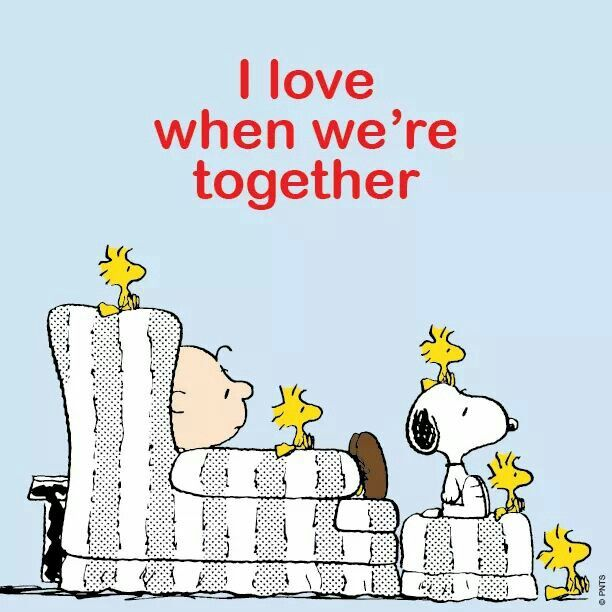 I love when we're together