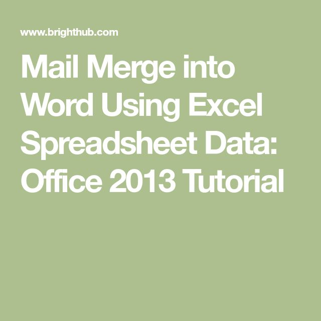 Mail Merge Into Word Using Excel Spreadsheet Data: Office