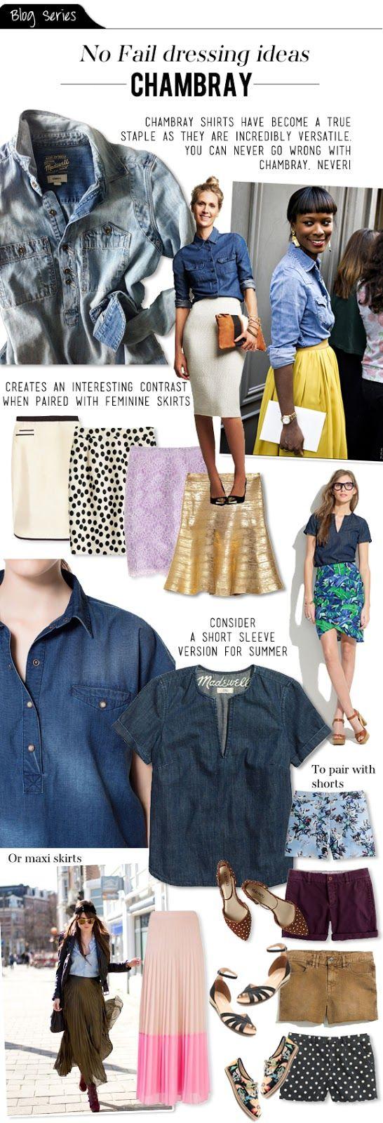 The Vault Files: Blog Series: No fail dressing ideas - Chambray Shirts