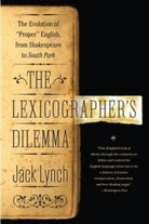 The Lexicographer's Dilemma: The Evolution Of 'Proper' English, From Shakespeare To 'South Park'