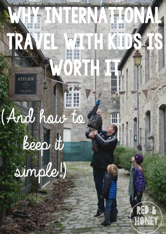 Does international travel with kids seem like a terrible idea? It's actually quite the opposite, and here's a solid case for why it's well worth it.