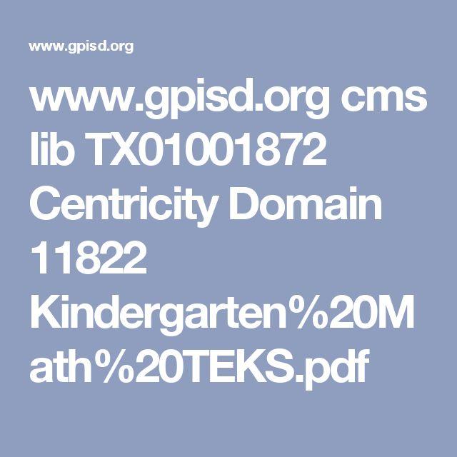 www.gpisd.org cms lib TX01001872 Centricity Domain 11822 Kindergarten%20Math%20TEKS.pdf
