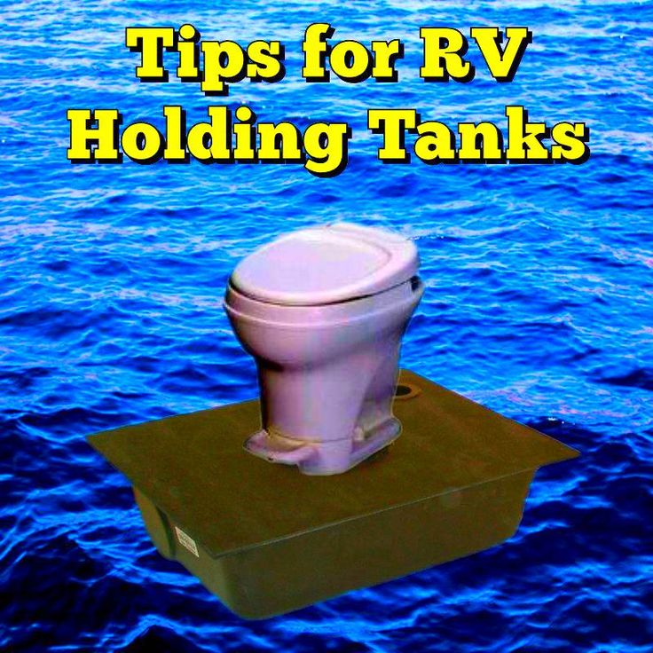Tips for RV Holding Tanks