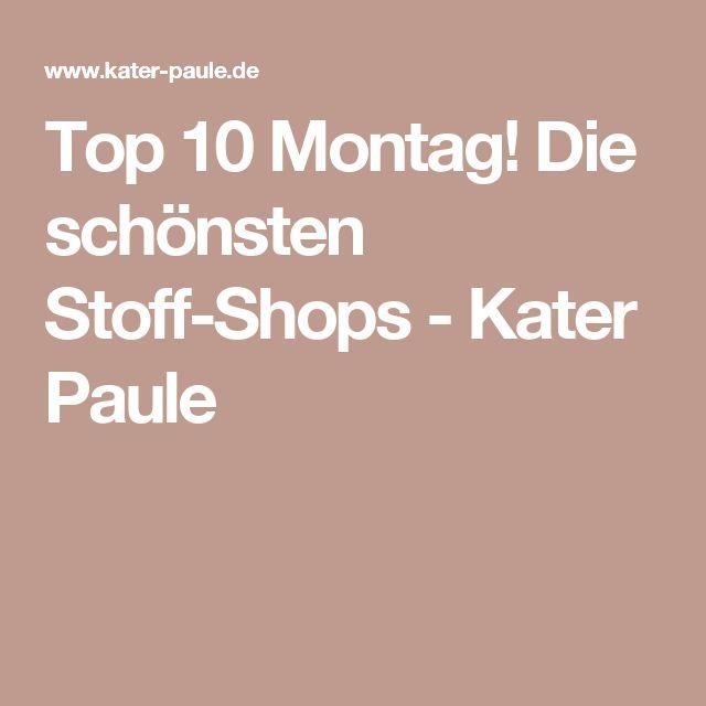 Top 10 Montag! Die schönsten Stoff-Shops - Kater Paule