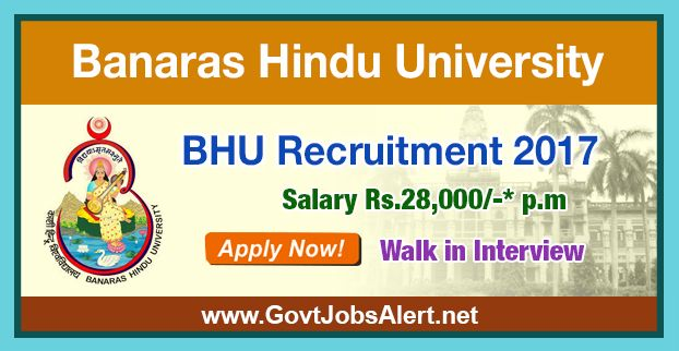 BHU Recruitment 2017 – Walk in Interview for Senior Research Fellow (SRF) Post, Salary Rs.28,000/- : Apply Now !!!  The Banaras Hindu University - BHU Recruitment 2017 has released an official employment notification inviting interested and eligible candidates to apply for the positions of Senior Research Fellow (SRF). The interested candidates have to attend the walk in interview to apply to the post in the prescribed format website (given below).