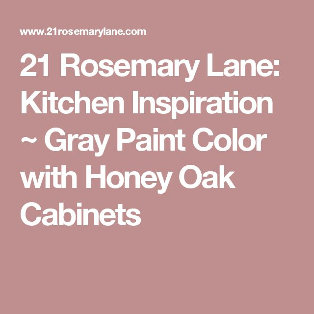 Kitchen Wall Colors With Oak Cabinets Designs Color Honey: 17 Best Ideas About Honey Oak Cabinets On Pinterest