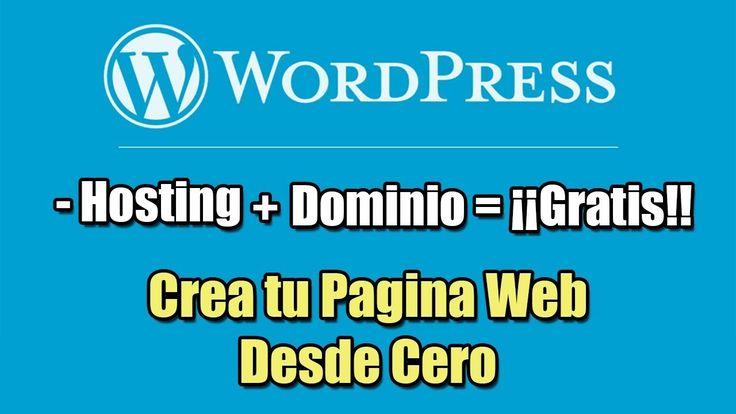 cool Crear una Pagina Web con WordPress | Hosting y Dominio Gratis Check more at http://sherwoodparkweather.com/crear-una-pagina-web-con-wordpress-hosting-y-dominio-gratis/