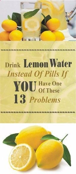 Drink Lemon Water Instead Of Pills If You Have One Of These 13 Problems