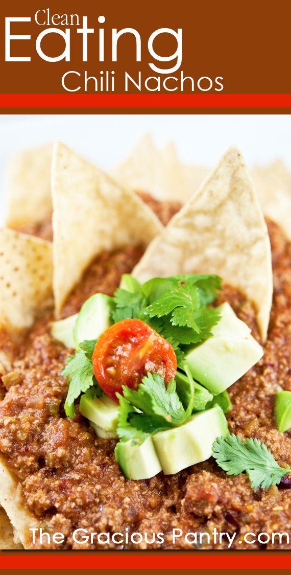 Clean Eating Chili Nachos  #cleaneating #cleaneatingrecipes #gameday #gamedayrecipes #healthyrecipes #recipes #nachos