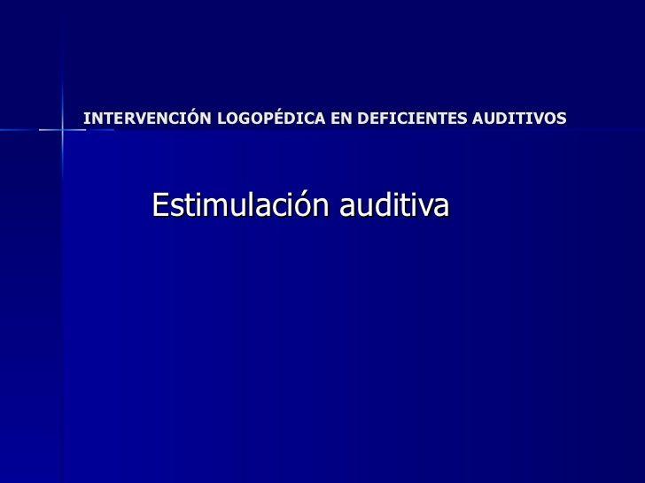 Intervención logopédica en deficientes auditivos
