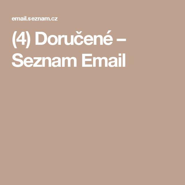 (4) Doručené – Seznam Email