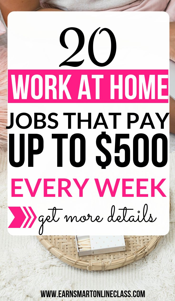 28 Work At Home Jobs Pay Weekly