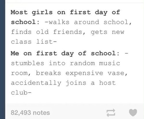 Tumblr: Ouran High School  Gosh my school life would have been so much better if that happened!