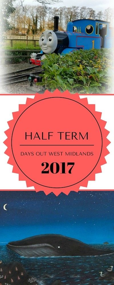 West Midlands days out February half term 2017