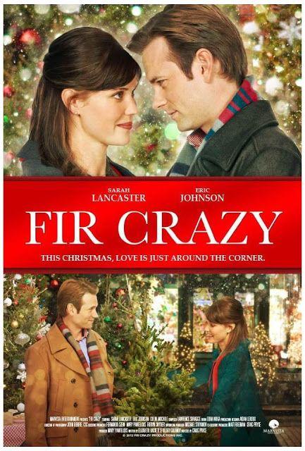 "Its a Wonderful Movie: ""Fir Crazy"" Hallmark Christmas Movie starring Sarah Lancaster and Eric Johnson"