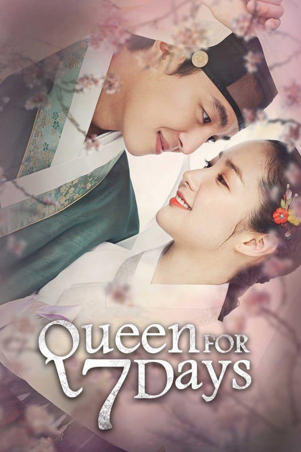 Sinopsis Queen For Seven Days : sinopsis, queen, seven, Queen, Seven, (2017), Korean, Drama,, Jatuh, Cinta,, Selebritas