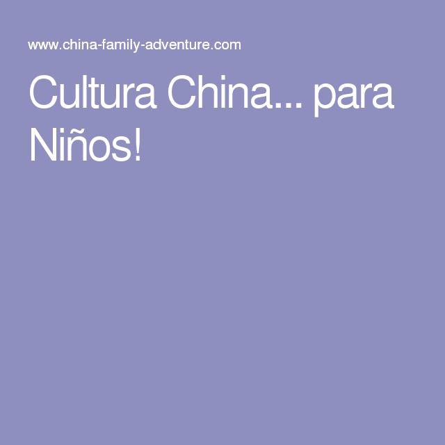 Cultura China... para Niños!