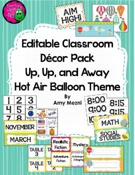 Editable+Classroom+Decor+Set+-+Hot+Air+Balloon+Theme Trying+to+decide+what+your+back+to+school+theme+will+be?++This+is+my+Hot+Air+Balloon+classroom+decor+pack.++There+are+pieces+that+you+can+edit+and+add+your+own+information.++ I+really+like+a+colorful+classroom,+but+I+like+my+room+to+match.