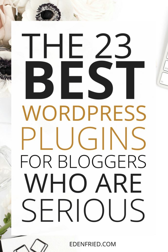 Confused what plugins to download and install on your site? Here are the 23 best WordPress plugins for bloggers who are serious! WordPress plugin. WordPress tools. WordPress tips. Plugins for Wordpress - EdenFried.com