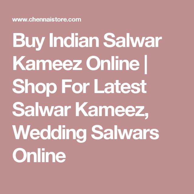 Buy Indian Salwar Kameez Online | Shop For Latest Salwar Kameez, Wedding Salwars Online