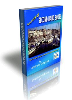 Andrew Simpson's eBook 'Secrets of Second-Hand Boats' is a sailboat buying guide par excellence and will provide you with the insight to more thoroughly inspect a used sailboat, together with the tips and techniques to close the deal...