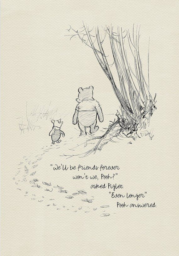 We'll be friends forever, won't we, Pooh? – Winnie the Pooh Quotes classic vintage style print #07