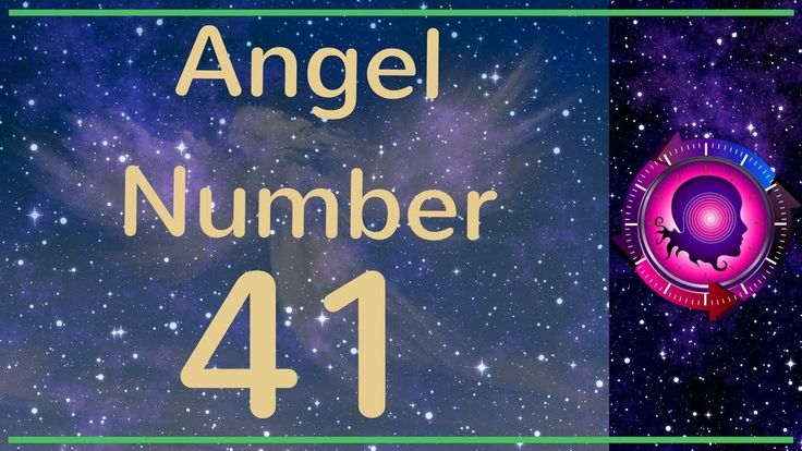 Angel Number 41: The Meanings of Angel Number 41