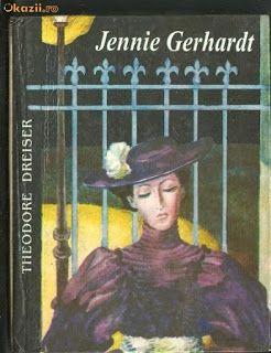 Un fel de jurnal: Jennie Gerhardt de Teodore Dreiser