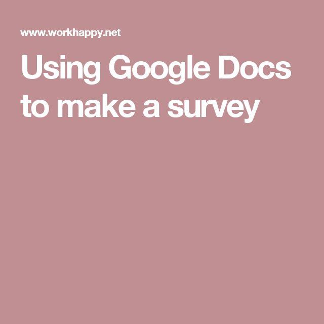 Using Google Docs to make a survey