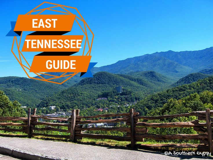 East Tennessee : A Local's Travel Guide - A Southern Gypsy's Adventures