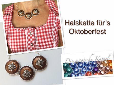 Nespresso Schmuck Anleitung - DIY-Kette Oktoberfest - die magische (Kaffee-) Kapsel - YouTube