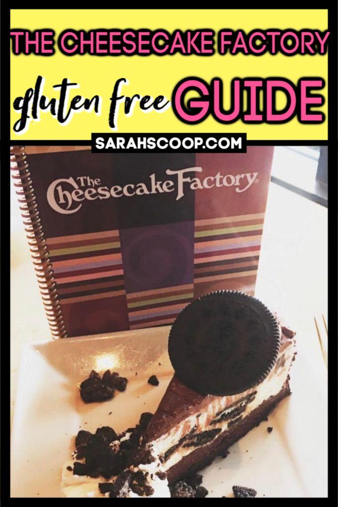 The Cheesecake Factory Gluten Free Restaurant Guide Cheesecake Factory Gluten Free Gluten Free Restaurants Cheesecake Factory