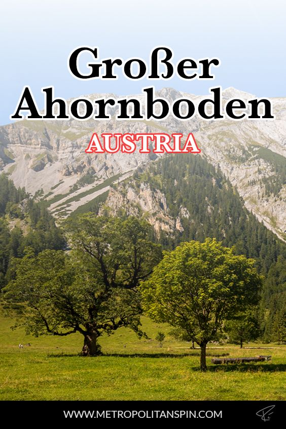 "Planning a trip to Austria? Check out the ""Großer Ahornboden""! #austria #europe #travel"