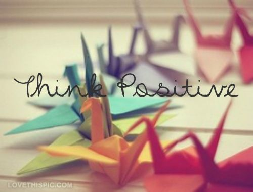 think positive quotes positive quotes photography colorful