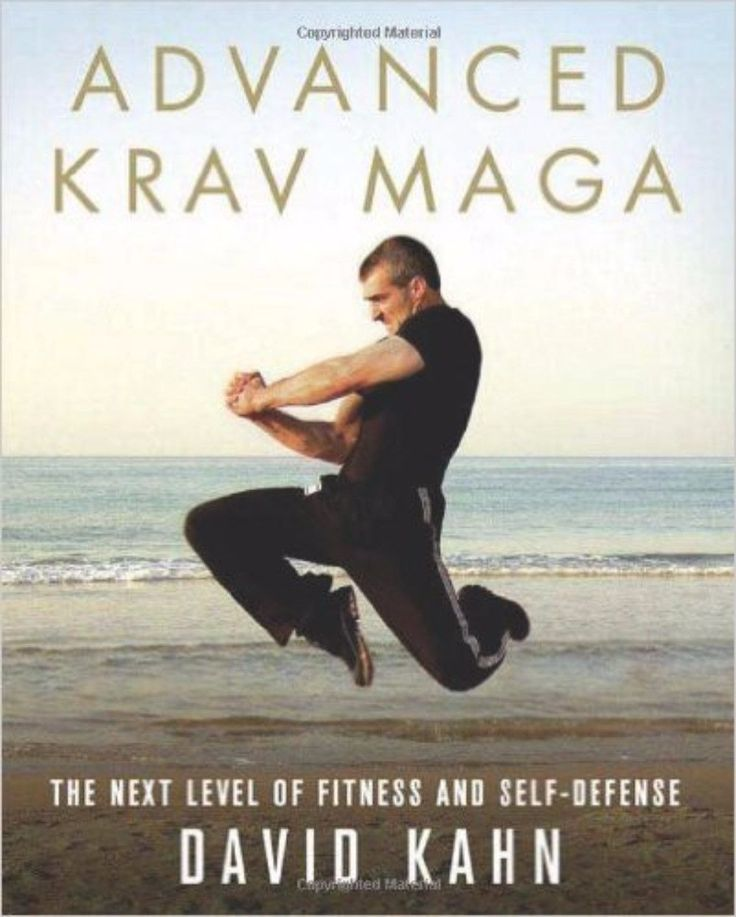 Advanced Krav Maga -Interpreted by David Kahn