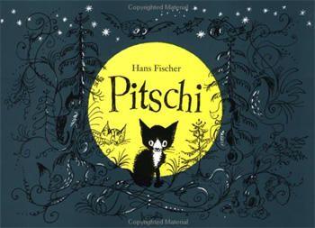 Liebstes Kinderbuch | thingle.com - Mein liebstes Kinderbuch: Pitschi: Das Kätzchen, das immer etwas anderes wollte. Eine traurige Geschichte, die aber gut aufhört