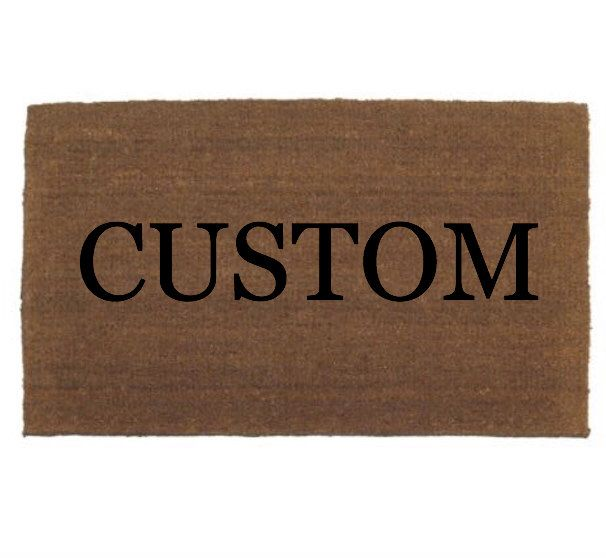 HEAVY DUTY Custom Made To Order Heavy Duty Welcome Mat / Coir Doormat / Outdoor Front Door Mats Personalized Monogram / Monogramed Doormat by CraftyCollegeGrad on Etsy https://www.etsy.com/listing/239448877/heavy-duty-custom-made-to-order-heavy
